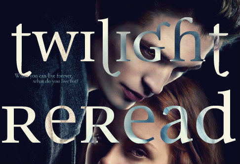 Rereading Twilight: Chapters 1-3