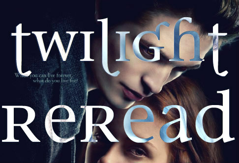 Rereading Twilight: Chapters 7-9