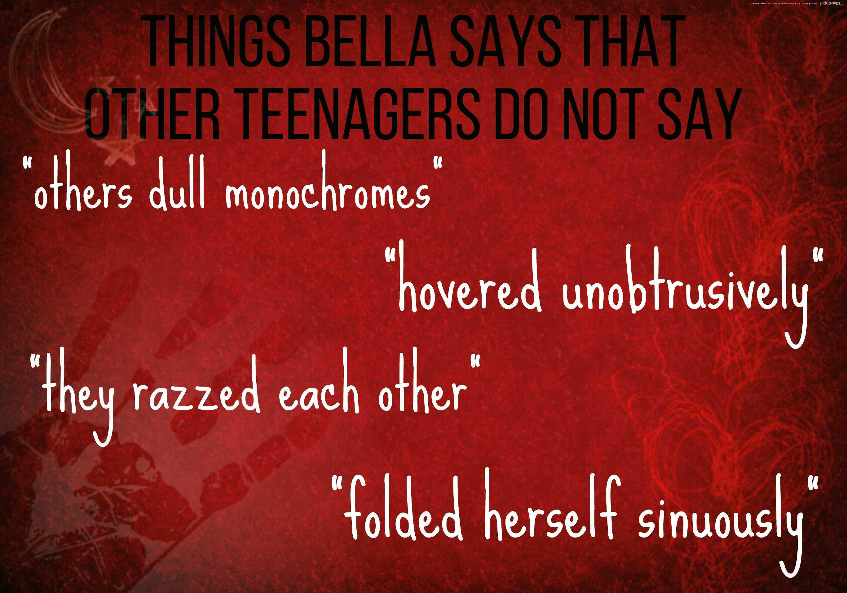 things bella says