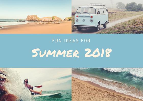 Fun summer plan ideas to make summer 2018 a summer to remember