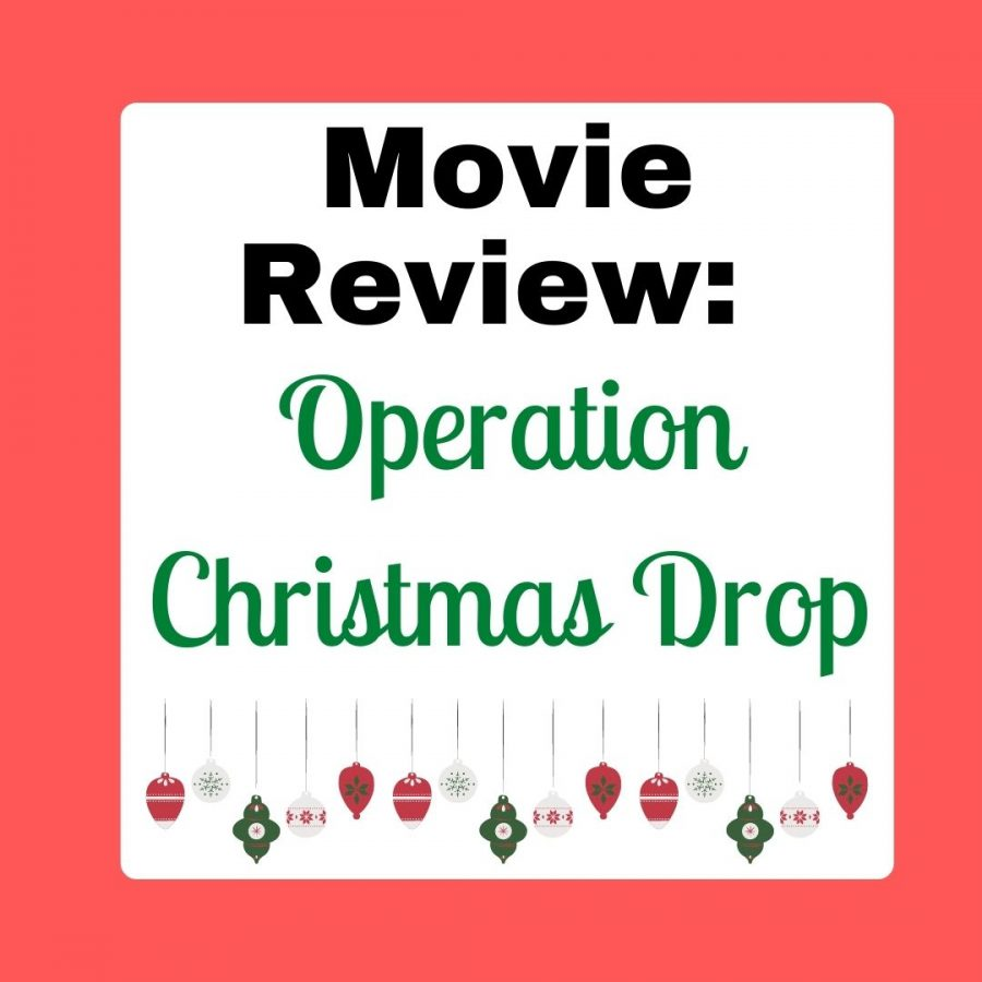 "Movie Review: ""Operation Christmas Drop"" lands on Netflix"
