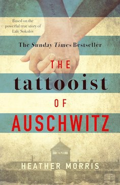 "The ""Tattooist of Auschwitz"" by Heather Morris is a intense love story that shows the importance of perseverance"