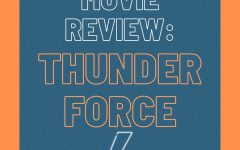 """Navigation to Story: """"Thunder Force"""" fails to live up to expectations"""