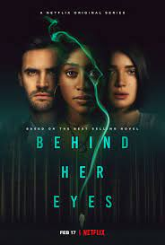 """Why you should watch """"Behind Her Eyes"""" on Netflix"""